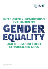 Inter-Agency Humanitarian Evaluation on Gender Equality and the Empowerment of Women and Girls (GEEWG)