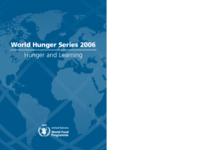 World Hunger Series 2006: Hunger and Learning