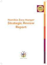 2017 - Zero Hunger Strategic Review - Namibia