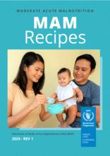 Moderate Acute Malnutrition (MAM) Recipe Book - 2021