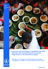 Successes and Challenges of Implementing USDA McGovern-Dole-funded Food-for-Education Programmes in the Asia/Pacific Region