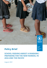 SCHOOL FEEDING AMIDST A PANDEMIC:  PREPARING FOR THE NEW NORMAL IN  ASIA AND THE PACIFIC