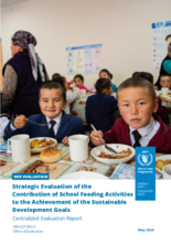 Strategic evaluation of the Contribution of School Feeding Activities to the Achievement of the Sustainable Development Goals