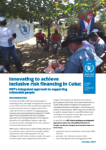 Innovating to achieve inclusive risk financing in Cuba: WFP's integrated approach to supporting vulnerable people- 2021