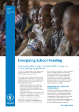Energizing School Meals – How Sustainable Energy Multiplies WFP's Impact in School Feeding Programmes