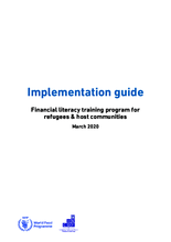 2020 Implementation Guide - Financial literacy training program for refugees & host communities