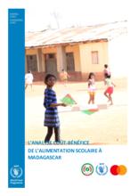 L'ANALYSE COÛT-BÉNÉFICE DE L'ALIMENTATION SCOLAIRE À MADAGASCAR