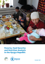 Poverty, Food Security and Nutrition Analysis in the Kyrgyz Republic, October 2021