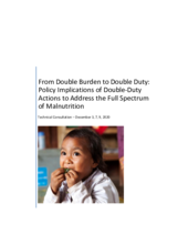 Double Burden to Double Duty: Policy Implications of Double-Duty Actions to Address the Full Spectrum of Malnutrition
