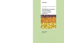 2017 - Re-thinking Emergency School Feeding : A child-centred approach  (FaFo report)