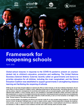 Framework for reopening schools  - Report by UNESCO, UNICEF, the World Bank and the World Food Programme