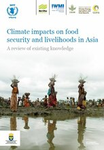 Climate Impacts on Food Security and Livelihoods in Asia