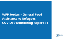 WFP Jordan - General Food Assistance to Refugees - COVID19 Monitoring Report no.1
