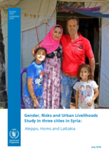 Gender, Risks and Urban Livelihoods Study in three cities in Syria: Aleppo, Homs and Lattakia
